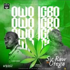 Owo Igbo Ft. Otega