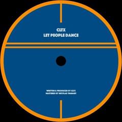 CLTX - Let People Dance