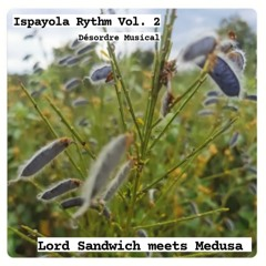 The Asymetrics Present: Ispayola Rythm - Désordre Musical