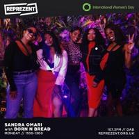 BORN N BREAD Guestmix {by Abigurl) - Reprezent radio w/ Sandra Omari