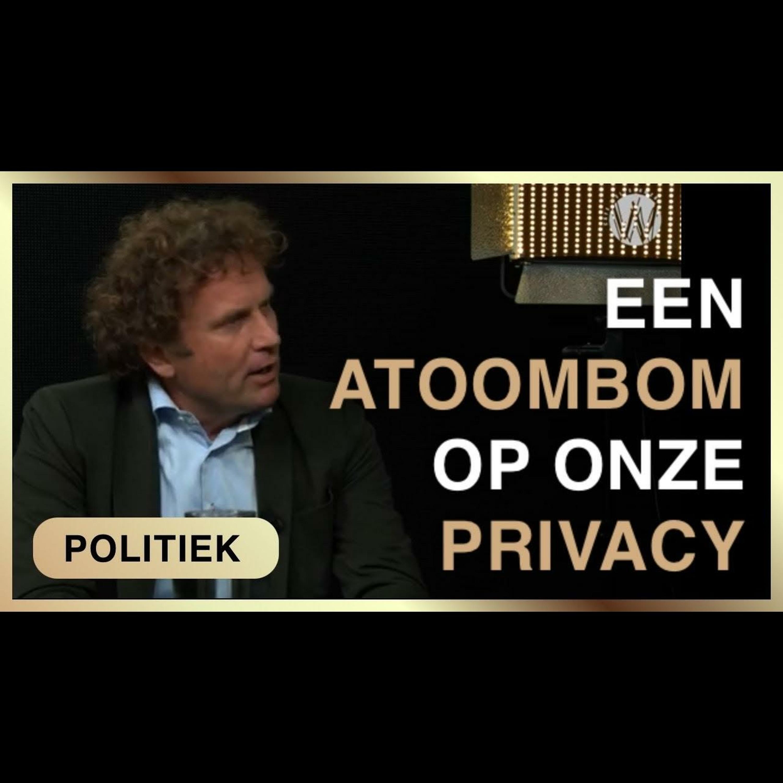Testwet: einde van onze privacy en vrijheid - Karel Beckman met Bas Filippini
