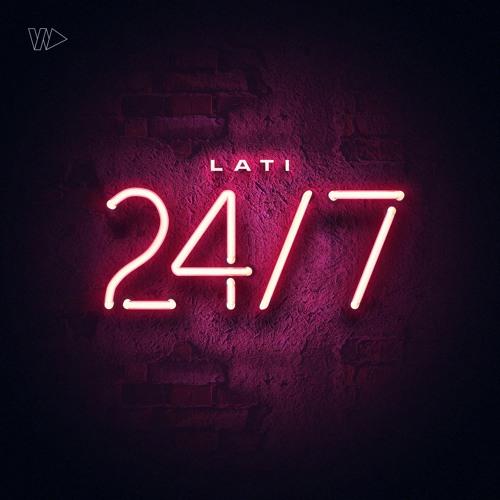 LATI - 24/7 (Prod. Valentino Ignoto)