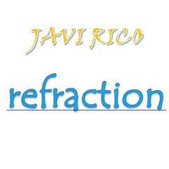 Javi Rico Refraction