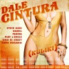 DALE CINTURA (Kuliki) [feat. Kiko El Crazy, Play-N-Skillz & Toño Rosario]
