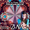 Download It's Time to Psychedelic #0045 by ZLATA [145 BPM] Mp3