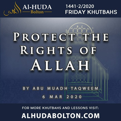 Khutbah: Protect The Rights Of Allah