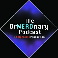 The OrNERDnary Podcast #204: Blabbing 'Bout TTRPGs and Things