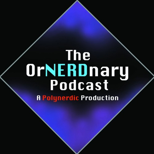 The OrNERDnary Podcast #187: Welcome to 2021