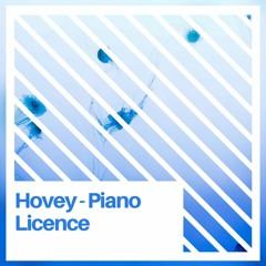 Hovey - Piano Licence