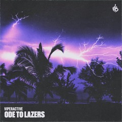 Viperactive - Ode To Lazers
