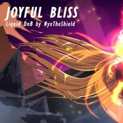 NyxTheShield  - Joyful Bliss [Liquid DnB]