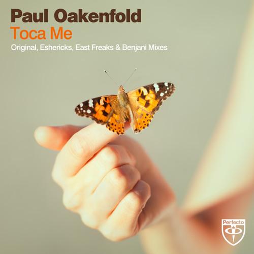 Paul Oakenfold - Toca Me (Club Mix)