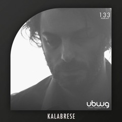 Kalabrese - Podcast 133 - ubwg.ch