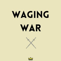 WAGING WAR (with Krew Taylor)