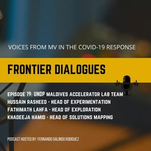 FD Episode 19: UNDP Maldives Accelerator Lab Team