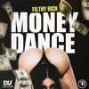 Download ImFilthyRich - Money Dance Mp3