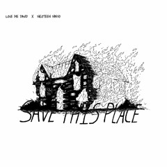 Save This Place feat. Nicoteen Ninyo (prod. nxcturnal)