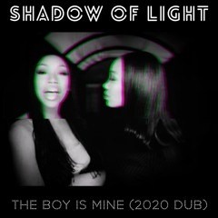 The Boy is Mine (2020 Dub)