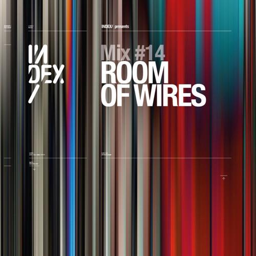 INDEx Mix #14 - Room of Wires