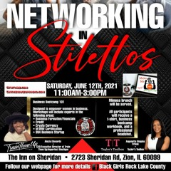 "Make Me Free: Black Girl Rock Lake County IL ""Networking In Stilettos"""
