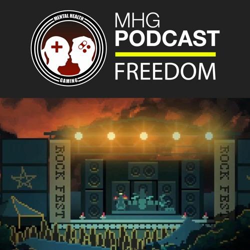 MHG Podcast | Freedom