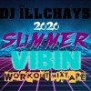 Download DJ iLLCHAYS - 2020 SUMMER VIBIN WORKOUT MIXTAPE Mp3
