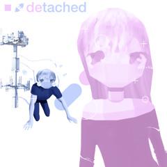 Detached (prod. Ninewaters)
