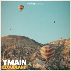 YMain - Cloudland [Summer Sounds Release]