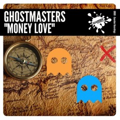 GR681 GhostMasters - Money Love (Extended Mix)