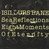 Eight Moments Of Eternity - Gheel