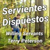 Download Willing Servants, TR, Terry Petersen, 4 Agosto  2021, LC, FL, USA Mp3