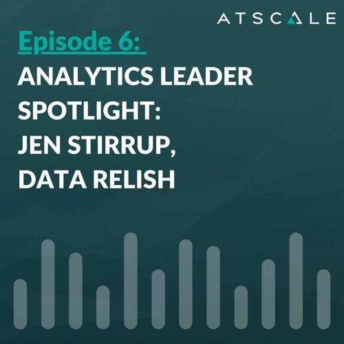 Analytics Leader Spotlight: Jen Stirrup, Data Relish