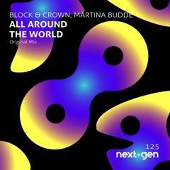 ALL AROUND THE WORLD - BLOCK & CROWN - MARTINA BUDDE (ClubMix)