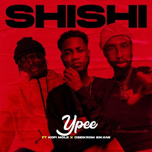 Shishi Ft. Oseikrom Sikanii & Kofi Mole (Prod By BrowseOnDaTracc)