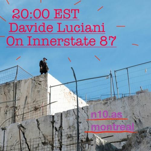 Innerstate 87 w/ Davide Luciani - 02/11/20