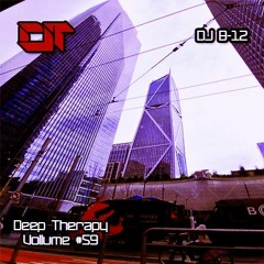 Deep Therapy #59 - DJ B-12 Special Guest Mix