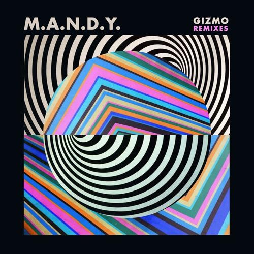 M.A.N.D.Y. - Gizmo (Amine K, Yahya Remix) (Snippet)