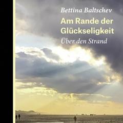 BDW Buchtipp413 Bettina Baltschev Am Rande der Glückseligkeit