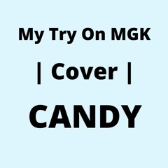 MGK    Candy Cover ( Rookie Romy)