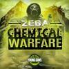 Download Zeba - Chemical Warfare EP (Showreel) Mp3