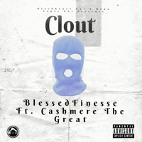 Clout ft. Cashmere The Great