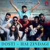 Download Dosti Hai Zindagi | Friendship Special Song Mp3