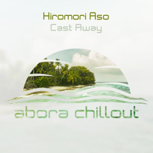 Hiromori Aso - Cast Away (Original Mix)