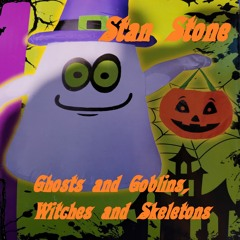 Ghosts And Goblins, Witches And Skeletons