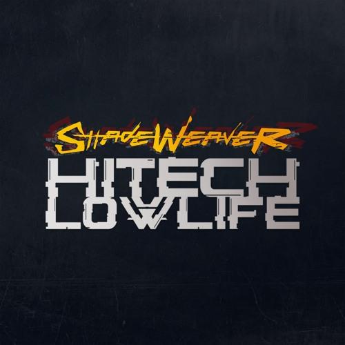 Shadeweaver - Hitech Lowlife