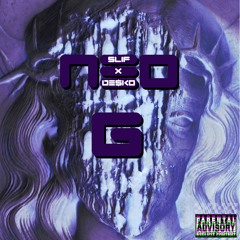 NEO-G DE$KO ft. SLIF [PROD. BY WXRST]