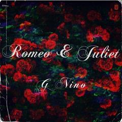 G Nino Romeo & Juliet