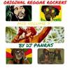 Original Reggae Rockers Vol. 7 MIX BY DJ PanRas