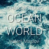 Ocean World - (Chandrstudio feat Valerii Maslov)
