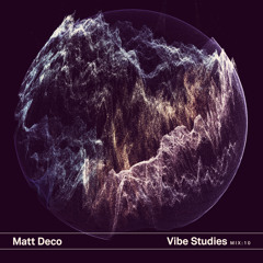 Vibe Studies Mix : 10